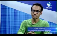 Idea Talk with Suraj Shrestha-CEO/Co-founder, Anthropose and Sastodeal