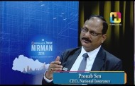 NEPAL NIRMAN 2074 with Pronab Sen ( CEO , National Insurance )