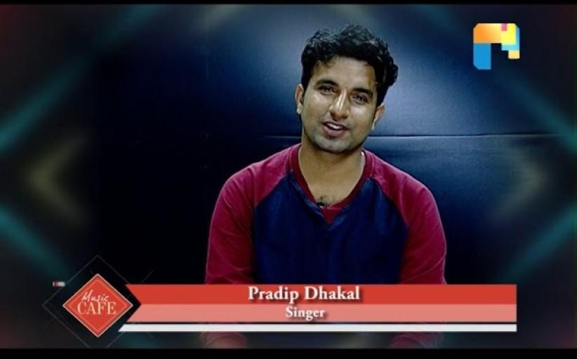 Pradip Dhakal ARTIST OF THE WEEK MUSIC CAFE